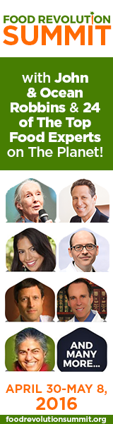 Food Revolution Summit with John & Ocean Robbins & 24 of the top food experts on the planet! April 30 - May 8, 2016