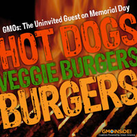 GMOs: the uninvited guest on Memorial Day