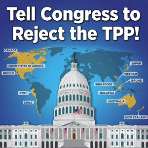 Tell Congress to Reject the TPP