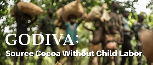 Tell Godiva: Source cocoa made without child labor