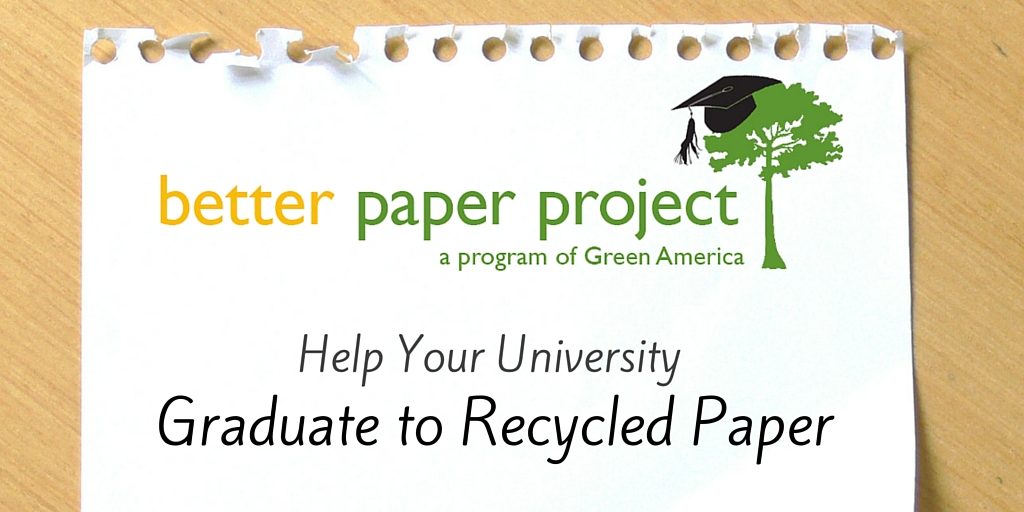 Better Paper Project - Help Your University Graduate to Recycled Paper