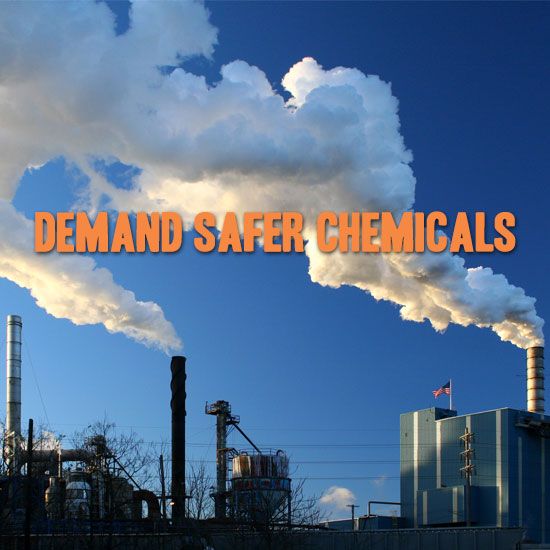 demand safer chemicals